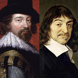Francis Bacon ve René Descartes
